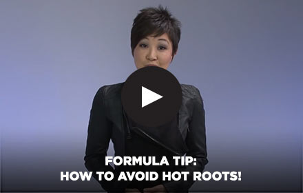 FormulaTip: How to Avoid Hot Roots! by Clairol Professional Online Education