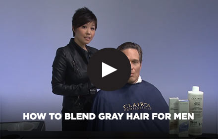 How to Blend Gray Hair for Men by Clairol Professional Online Education