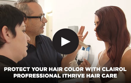Protect Your Hair With Clairol Professional iThrive Hair Care